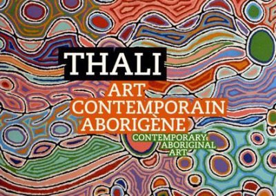 THALI – Art Contemporain Aborigène/Contemporary Aboriginal Art